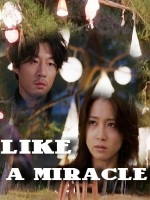 LIKE A MIRACLE POSTER
