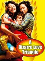 A Bizarre Love Triangle poster