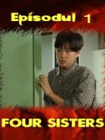 Four Sisters episodul 1