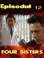 Four Sisters episodul 12