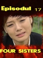 Four Sisters episodul 17