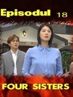 Four Sisters episodul 18