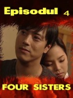 Four Sisters episodul 4