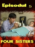 Four Sisters episodul 5
