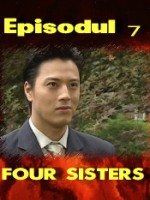 Four Sisters episodul 7
