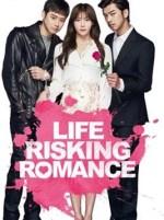 Life Risking Romance poster 1